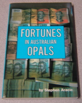 Image for Fortunes In Australian Opals; Signed