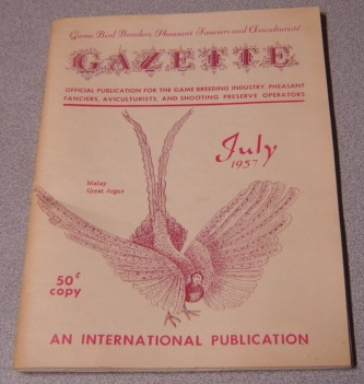 Image for Game Bird Breeders, Pheasant Fanciers and Aviculturists' Gazette, Volume VI #7, July 1957