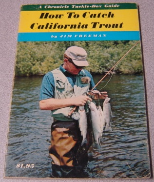 Image for How To Catch California Trout (A Chronicle Tackle-Box Guide)