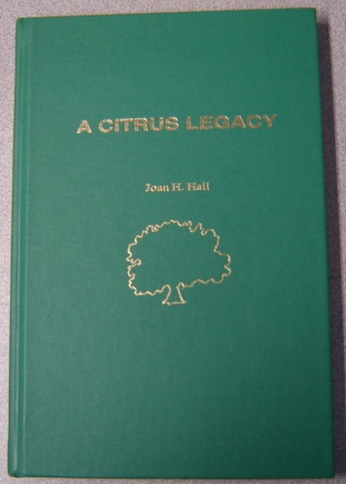 Image for A Citrus Legacy; Signed