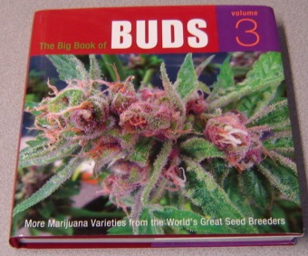 Image for The Big Book Of Buds, Volume 3: More Marijuana Varieties From The World's Great Seed Breeders; Signed