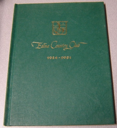 Image for Edina Country Club, 1924-1981; Signed