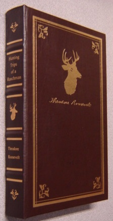 Image for Hunting Trips of a Ranchman: Sketches of Sport on the Northern Cattle Plains