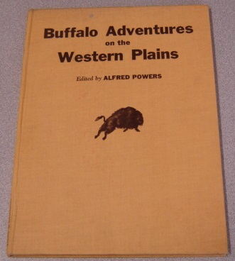 Image for Buffalo Adventures on the Western Plains