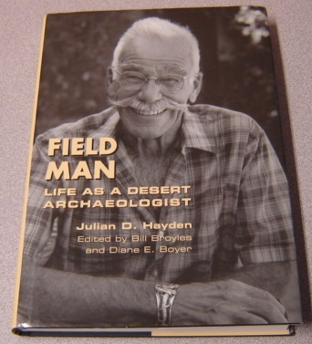 Image for Field Man: Life as a Desert Archaeologist (Southwest Center Series)