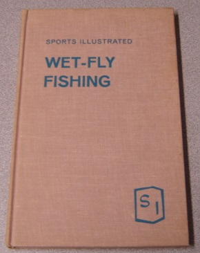 Image for Sports Illustrated Wet-Fly Fishing