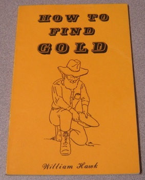 Image for How To Find Gold, 3rd Edition