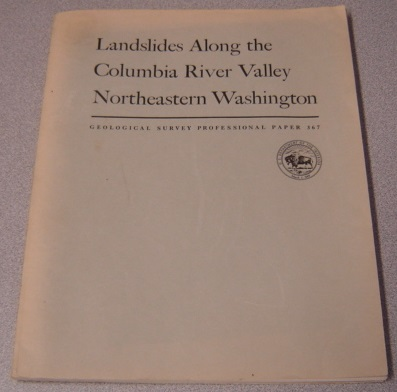 Image for Landslides Along The Columbia River Valley, Northeastern Washington (Geological Survey Professional Paper 367)