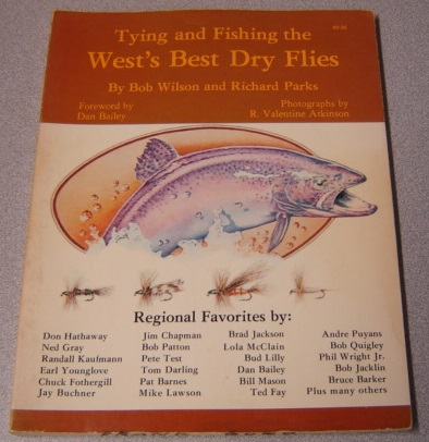 Image for Tying And Fishing The West's Best Dry Flies