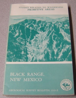 Image for Mineral Resources of the Black Range Primitive Area, Grant, Sierra, and Catron Counties, New Mexico (USGS Bulletin 1319-E)