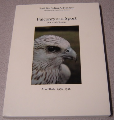 Image for Falconry As A Sport - Our Arab Heritage: Abu Dhabi 1976-1396