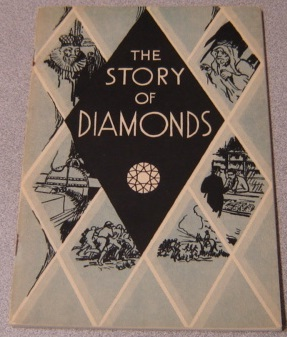Image for The Story Of Diamonds, Prepared For The Century Of Progress Committee Of The Chicago Jewelers' Association
