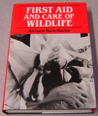Image for First Aid and Care of Wildlife