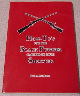 Image for How To's For The Black Powder Cartridge Rifle Shooter