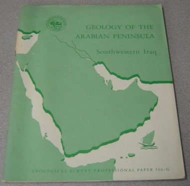 Image for Geology Of The Arabian Peninsula: Southwestern Iraq (Geological Survey Professional Paper 560-G)