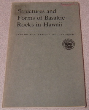Image for Structures And Forms Of Basaltic Rocks In Hawaii (Geological Survey Bulletin #994)
