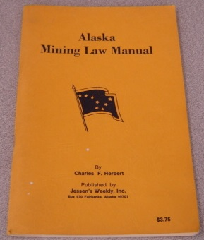 Image for Alaska Mining Law Manual