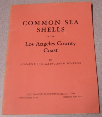 Image for Common Sea Shells of the Los Angeles County Coast - Science Series No. 16, Zoology Publ. No. 7