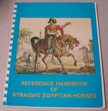 Image for Reference Handbook of Straight Egyptian Horses - Volume 1