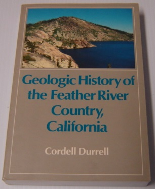 Image for Geologic History of the Feather River Country, California