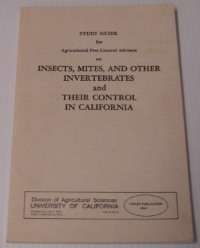 Image for Study Guide for Agricultural Pest Control Advisers on Insects, Mites, and Other Invertebrates and Their Control in California