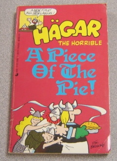 Image for Hagar The Horrible: A Piece Of The Pie!