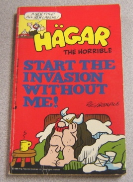 Image for Hagar The Horrible: Start The Invasion Without Me!