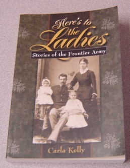 Image for Here's to the Ladies: Stories of the Frontier Army