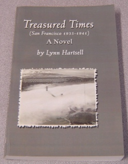 Image for Treasured Times: San Francisco 1935-1941, A Novel; Signed