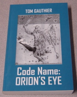 Image for Code Name: Orion's Eye; Signed