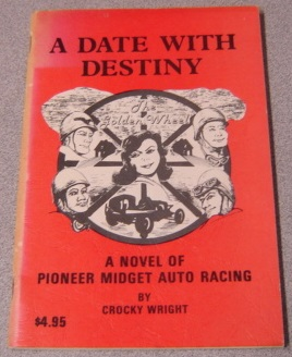 Image for A Date With Destiny: A Novel of Pioneer Midget Auto Racing