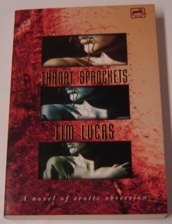 Image for Throat Sprockets: A Novel of Erotic Obsession (Cutting Edge)