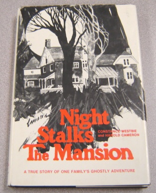 Image for Night Stalks the Mansion: A True Story of One Family's Ghostly Adventure