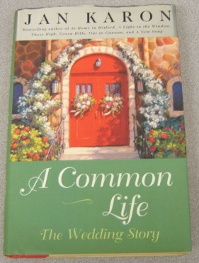 Image for A Common Life : The Wedding Story (The Mitford Ser., Vol. 6)