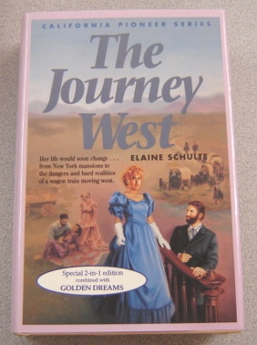 Image for The Journey West / Golden Dreams (California Pioneer Quartet Ser. #1 & #2)