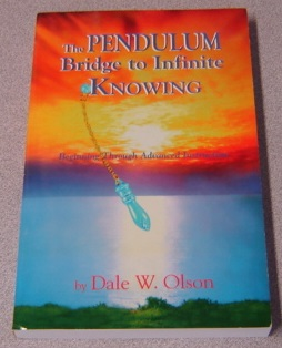 Image for The Pendulum: Bridge to Infinite Knowing, Beginning Through Advanced Instruction