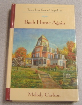 Image for Back Home Again (Tales from Grace Chapel Inn)