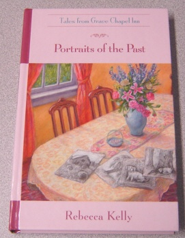 Image for Portraits of the Past (Tales from Grace Chapel Inn)