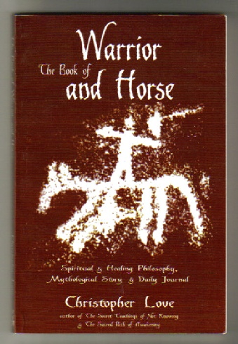 Image for Book of Warrior and Horse: Spiritual & Healing Philosophy, Mythological Story & Daily Journal