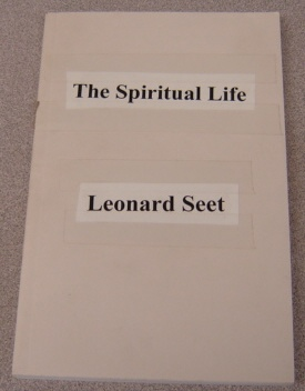 Image for The Spiritual Life: Living A Fulfilled And Empowered Life