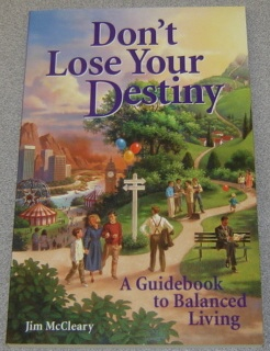 Image for Don't Lose Your Destiny:   A Guidebook to Balanced Living