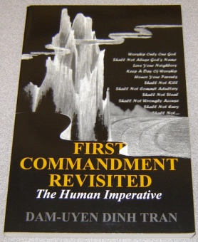 Image for First Commandment Revisited:   The Human Imperative