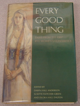 Image for Every Good Thing:  Talks from the 1997 BYU Women's Conference