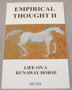 Image for Empirical Thought II, Life on a Runaway Horse