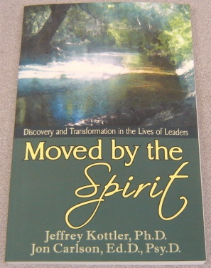 Image for Moved By The Spirit:  Discovery and Transformation in the Lives of Leaders