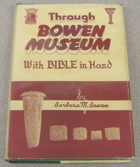 Image for Through Bowen Museum with Bible in Hand