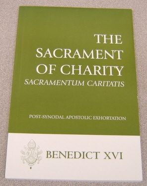 Image for The Sacrament Of Charity:  Sacramentum Caritatis, Post-Synodal Apostolic Exhortation