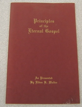 Image for Principles Of The Eternal Gospel: An Outline Of Seventh-day Adventist Beliefs
