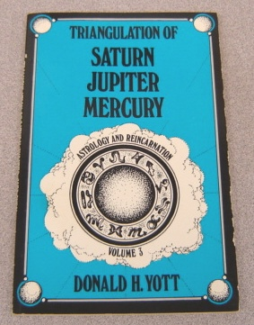 Image for Triangulation of Saturn-Jupiter-Mercury (Astrology and Reincarnation, Vol. 3)