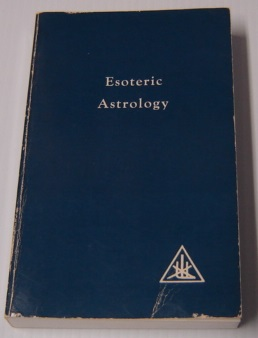 Image for Esoteric Astrology Volume III (3) : A Treatise On The Seven Rays